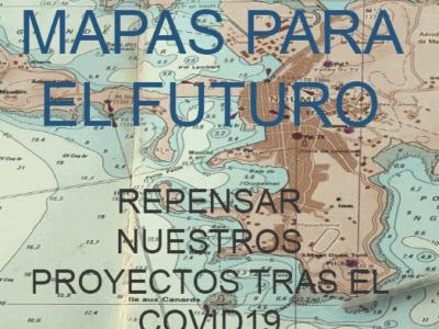Mapas para el futuro (Evento pospuesto)